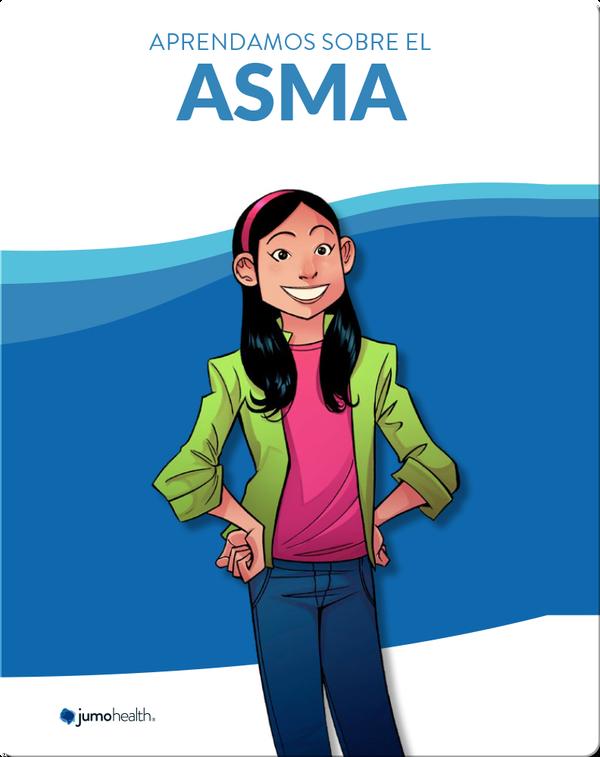 Aprendamos sobre el Asma