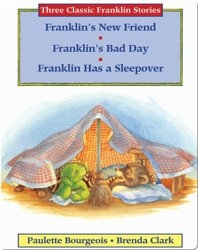 Franklin's New Friend, Franklin's Bad Day, Franklin Has a Sleepover