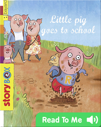 Little Pig Goes to School