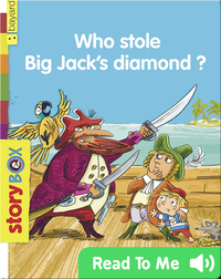 Who Stole Big Jack's Diamond?