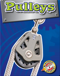 Pulleys: Simple Machines