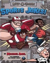 Laff-O-Tronic Sports Jokes!