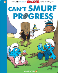 The Smurfs 23: Can't Smurf Progress