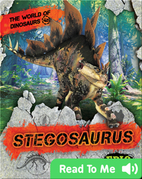 The World of Dinosaurs: Stegosaurus