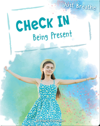 Check In: Being Present