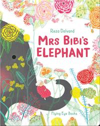 Mrs Bibi's Elephant