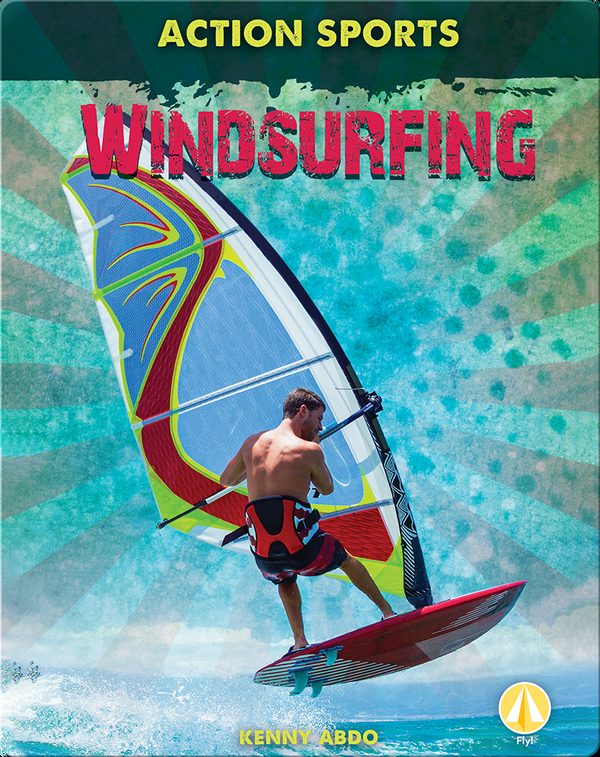 Action Sports: Windsurfing
