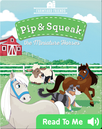 Pip & Squeak the Miniature Horses
