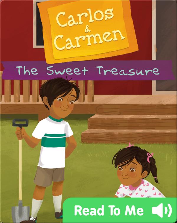 Carlos & Carmen: The Sweet Treasure