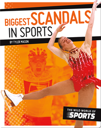 Biggest Scandals in Sports