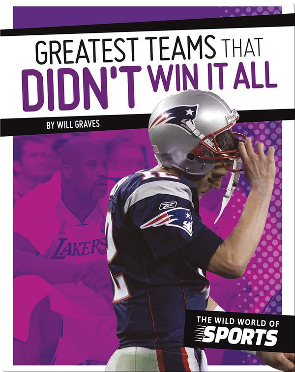 Greatest Teams That Didn't Win It All
