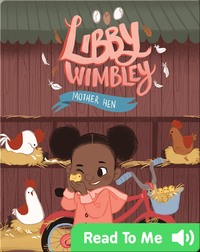 Libby Wimbley: Mother Hen