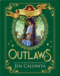Royal Academy Rebels: Outlaws