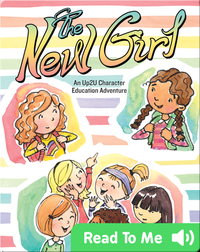 New Girl: An Up2U Character Education Adventure