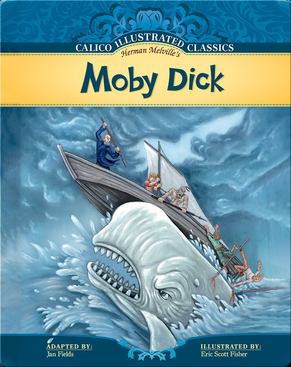 Calico Illustrated Classics: Moby Dick