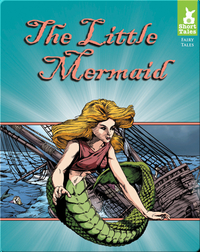 Short Tales Fairy Tales: The Little Mermaid