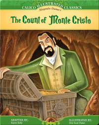 Calico Illustrated Classics: The Count of Monte Cristo