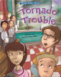 Wendy's Weather Warriors Book 1: Tornado Trouble