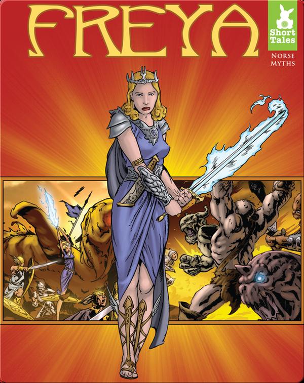 Short Tales Norse Myths: Freya