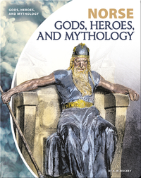 Norse Gods, Heroes, and Mythology