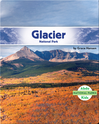 National Parks: Glacier National Park