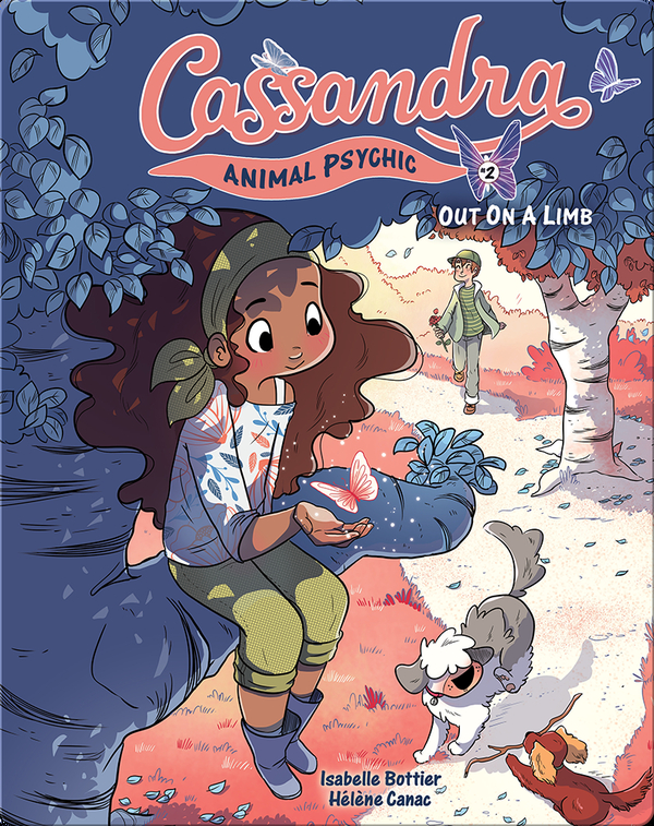 Cassandra Animal Psychic Book 2: Out on a Limb