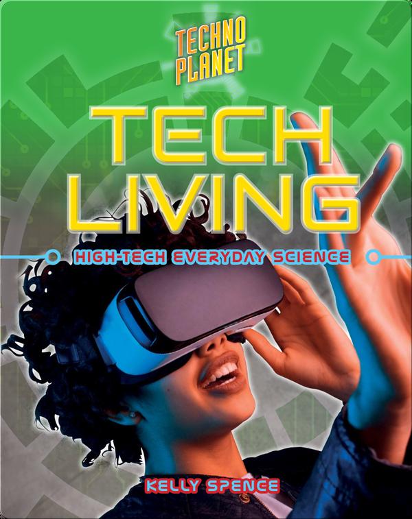 Tech Living: High-Tech Everyday Science