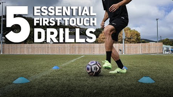 5 Essential First Touch Drills