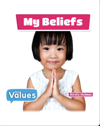 Our Values: My Beliefs