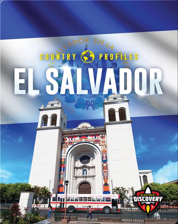 Country Profiles: El Salvador