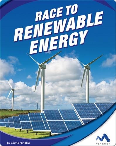 Race to Renewable Energy