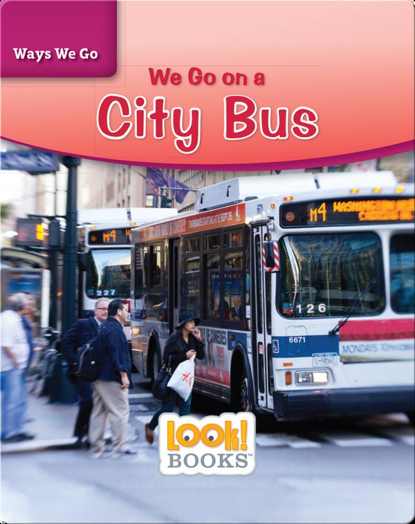 We Go on a City Bus