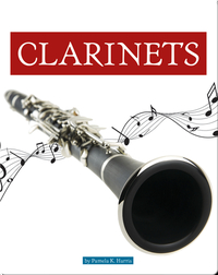 Musical Instruments: Clarinets
