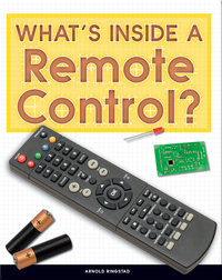 Take It Apart: What's Inside a Remote Control?