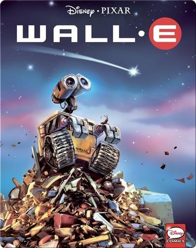 Disney and Pixar Movies: Wall•E