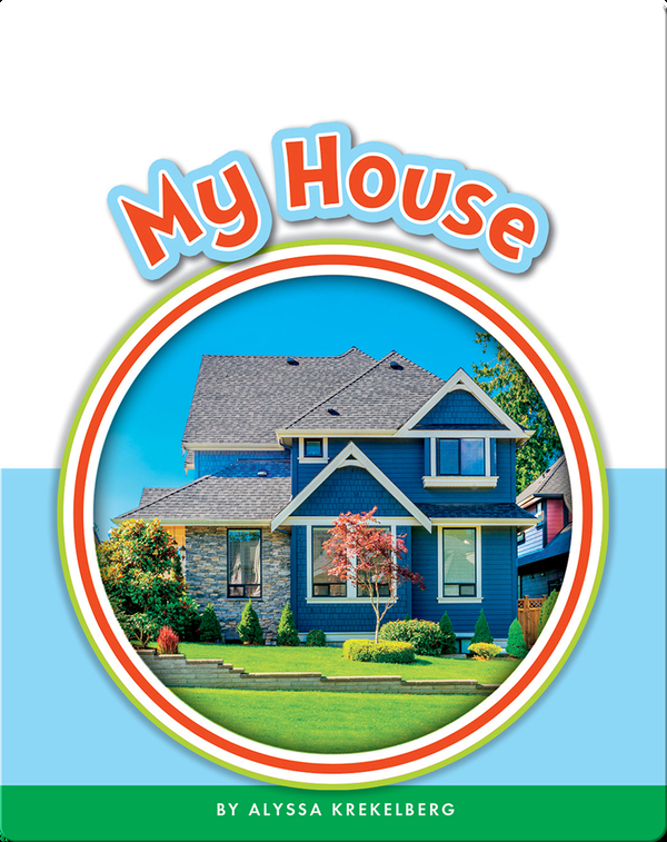 Learning Sight Words: My House