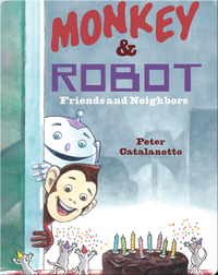 Monkey & Robot: Friends and Neighbors