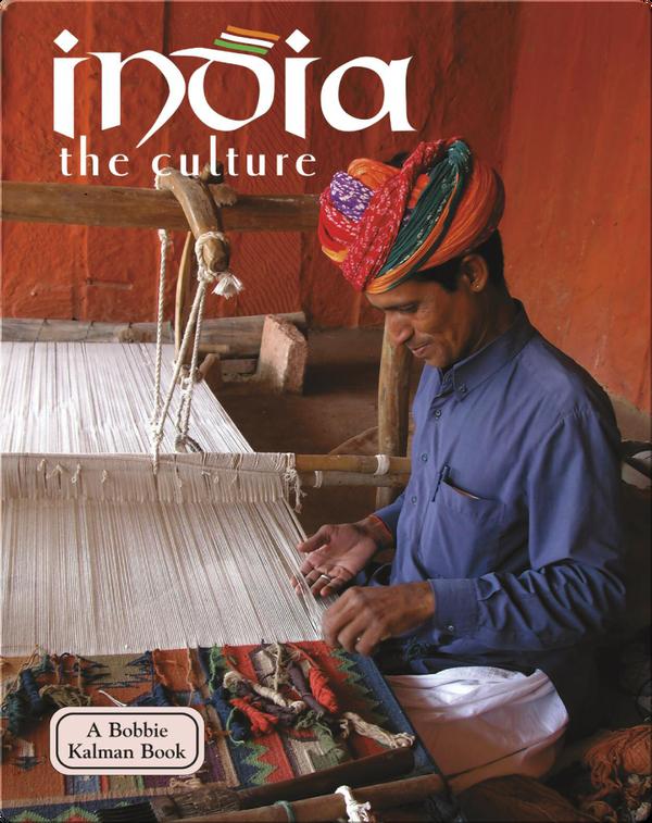 India: The Culture