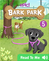 Bark Park: The Leashed Puppy