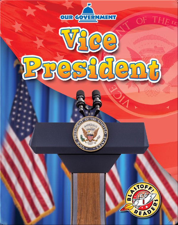 Our Government: Vice President
