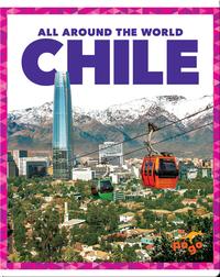 All Around the World: Chile