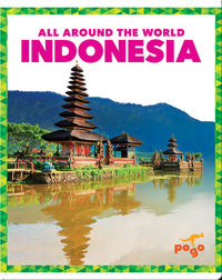 All Around the World: Indonesia