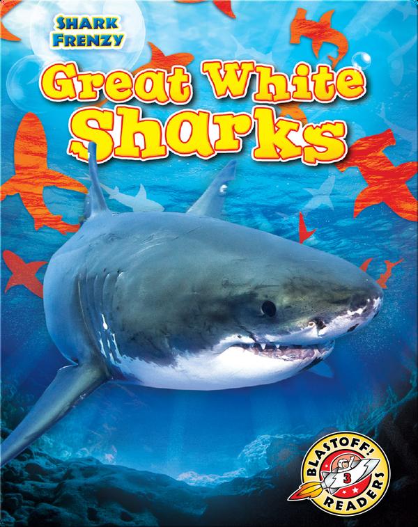 Shark Frenzy: Great White Sharks