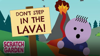 Don't Step in the Lava!