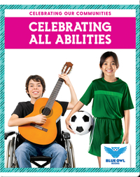 Celebrating All Communities: Celebrating All Abilities