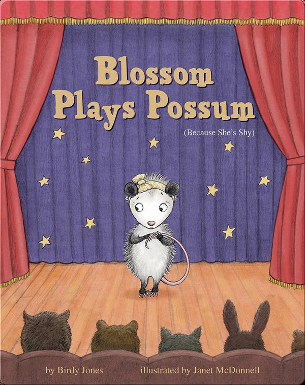 Blossom Plays Possum (Because She's Shy)