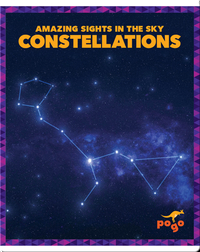 Amazing Sights in the Sky: Constellations
