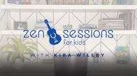 Zen Sessions for Kids: Do Nothing Moment