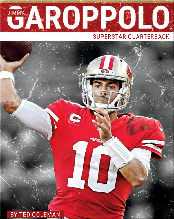 Superstar Quarterback: Jimmy Garoppolo