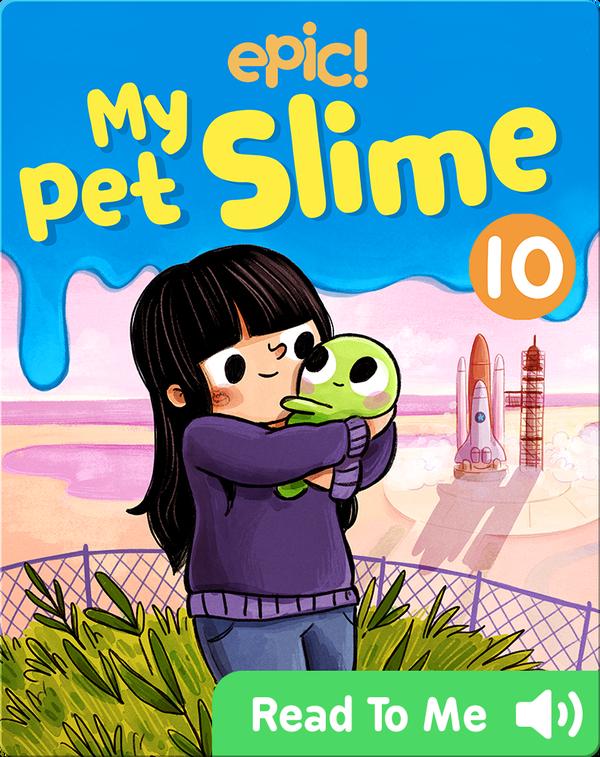 My Pet Slime Book 10: Saving Cosmo